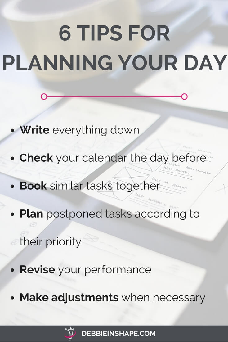 By planning your day for success, you will feel more relaxed and confident. Even if life gets in the way, you will not lose track of your priorities. Here's how you can do it.