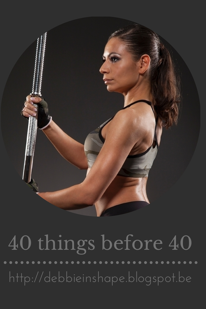 40 things before 40