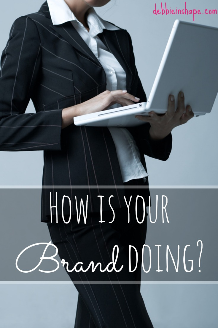 How Is Your Brand Doing?