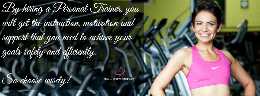 By hiring a Personal Trainer, you will get the instruction, motivation and support that you need to achieve your goals safely and efficiently. So choose wisely!