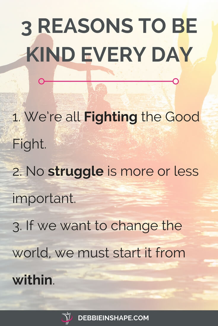 3 reasons why you must be kinder today to improve your life. Learn more and grab your FREE checklist on the blog today!