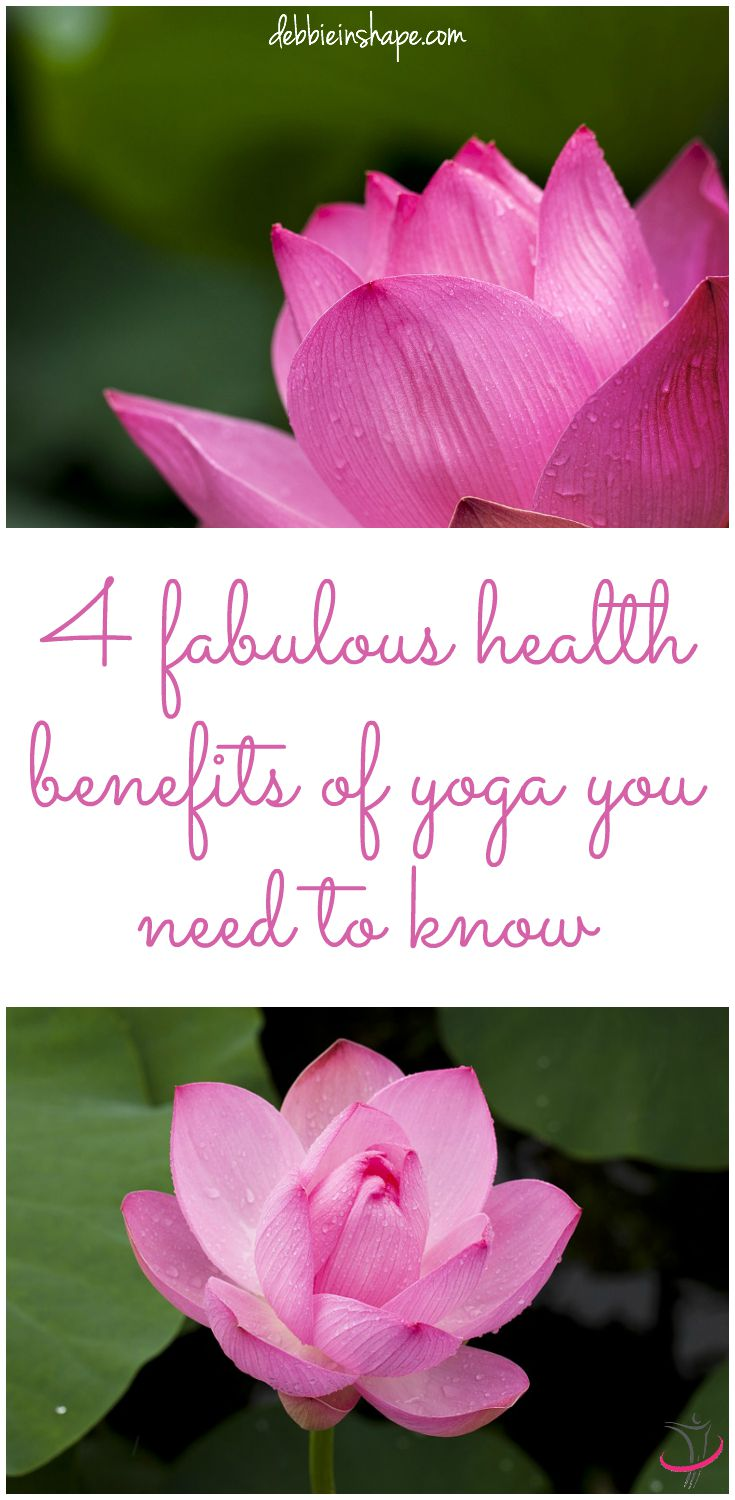 4 Fabulous Health Benefits of Yoga You Need to Know.