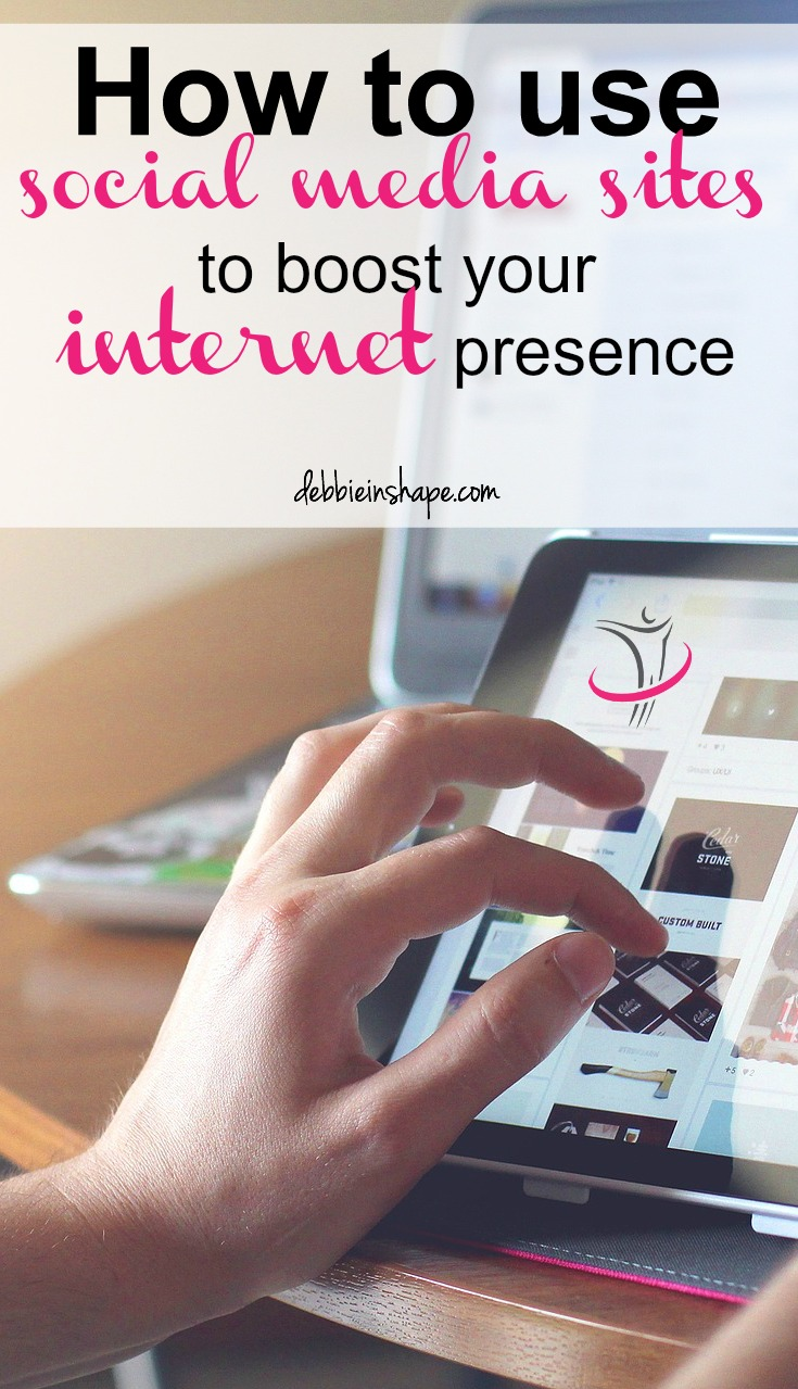 How To Use Social Media Sites to Boost Your Internet Presence8 min read