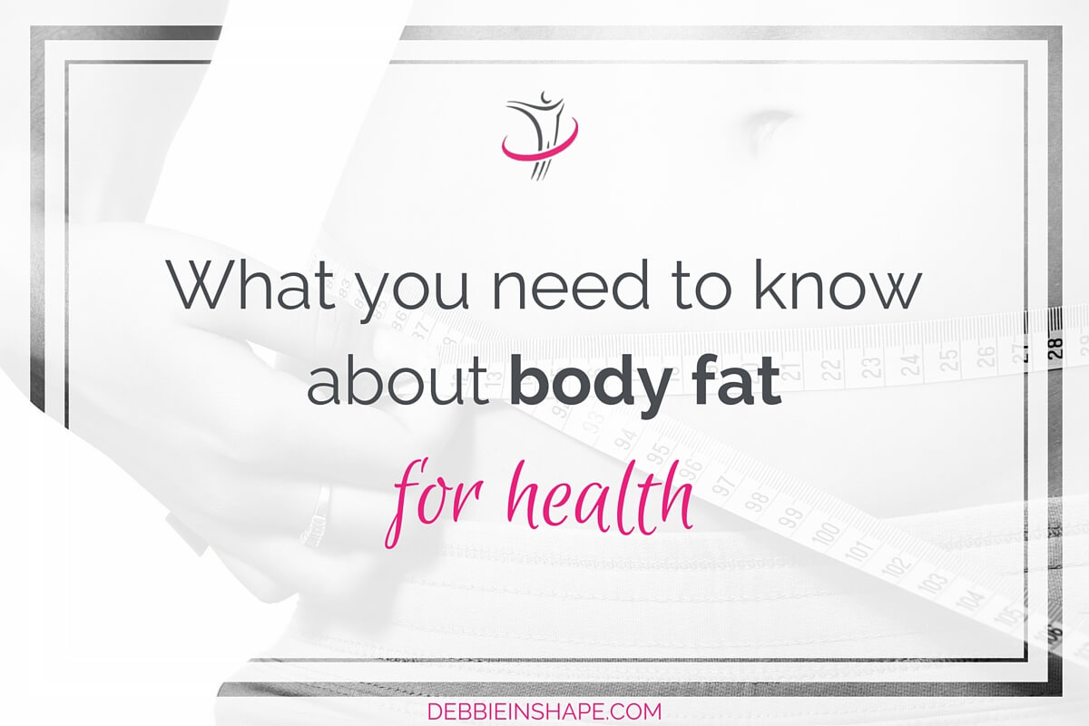 What You Need To Know About Body Fat For Health