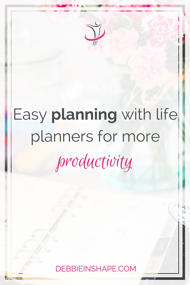 Easy Planning With Life Planners For More Productivity