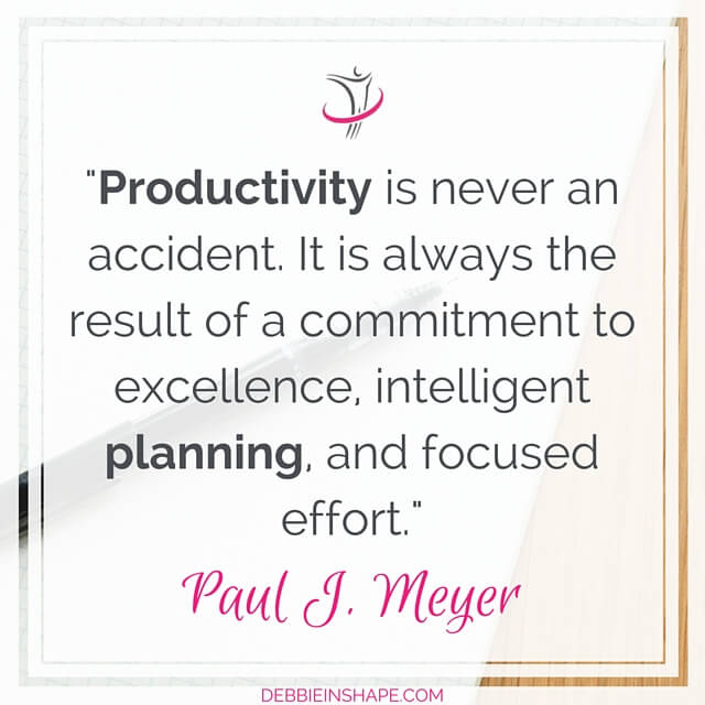 """Productivity is never an accident. It is always the result of a commitment to excellence, intelligent planning, and focused effort."" – Paul J. Meyer"