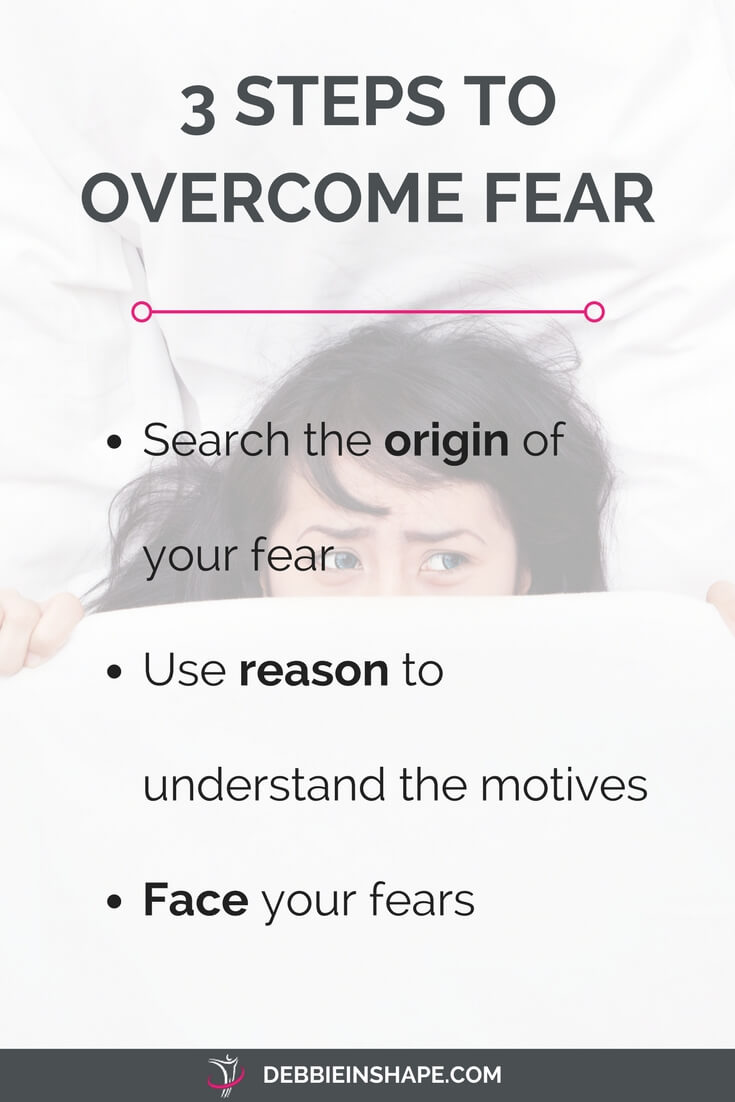 How to overcome fear in 3 steps. Read more on the blog and grab the FREE workbook Overcome Fear.