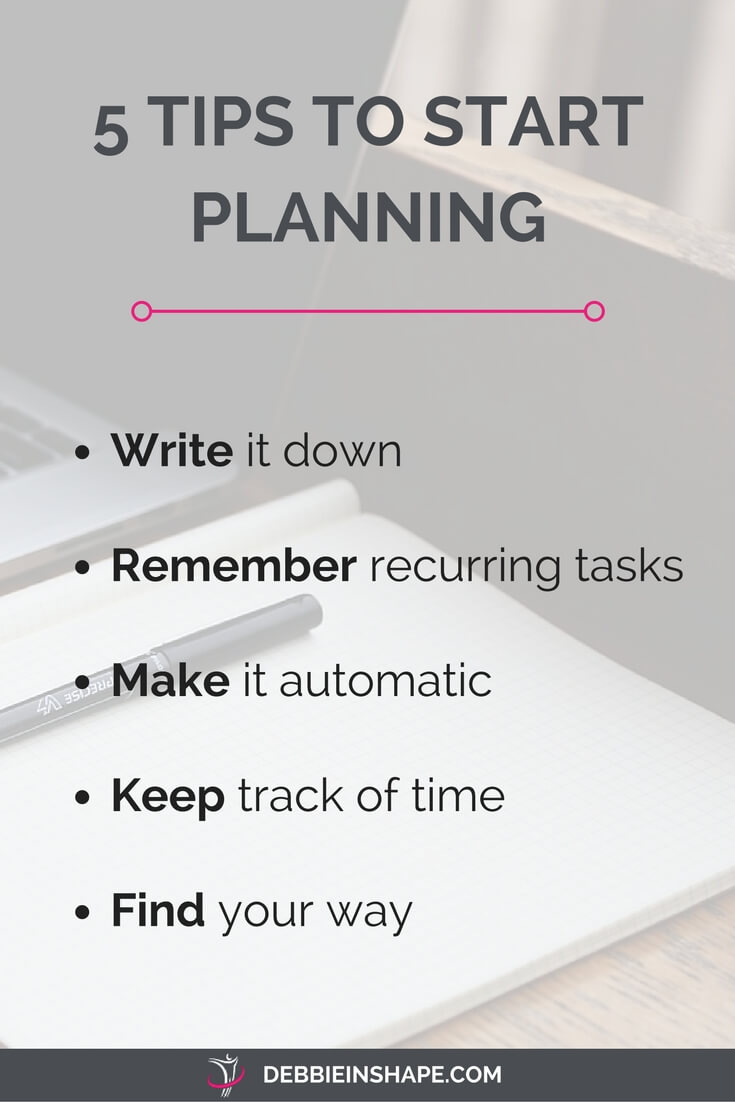 Use these 5 tips to get your planning rolling without stress.