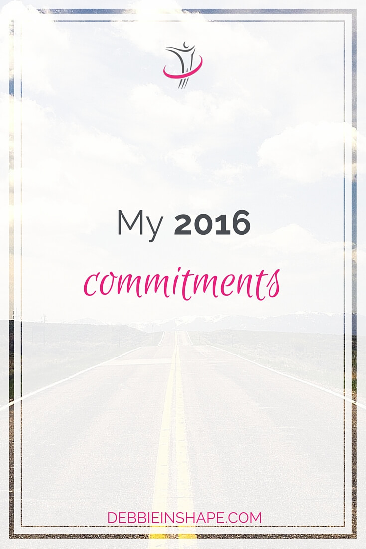 My 2016 Commitments.