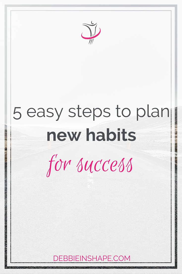 Plan new habits mindfully to become more productive.