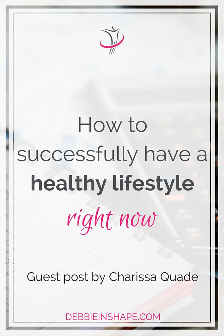 How To Successfully Have A Healthy Lifestyle Right Now.