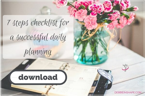 7 steps checklist for a successful daily planning.