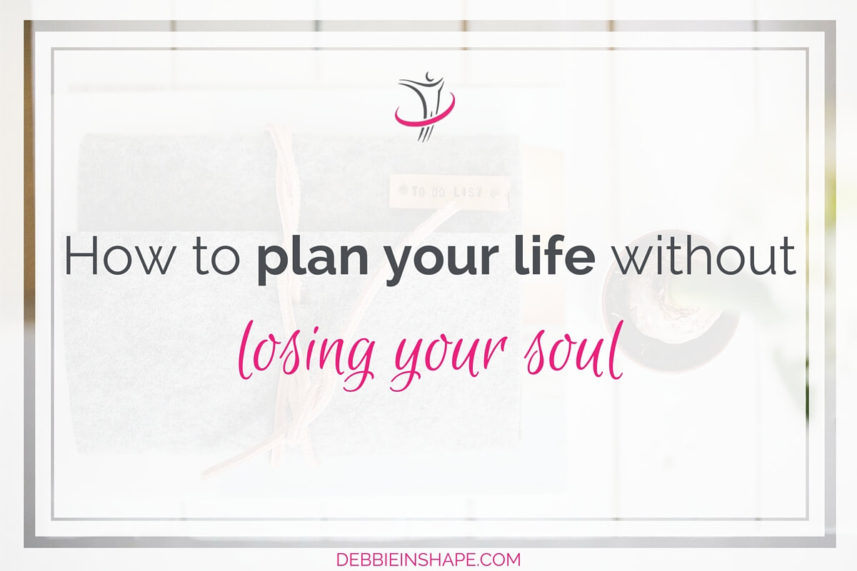 How To Plan Your Life Without Losing Your Soul6 min read