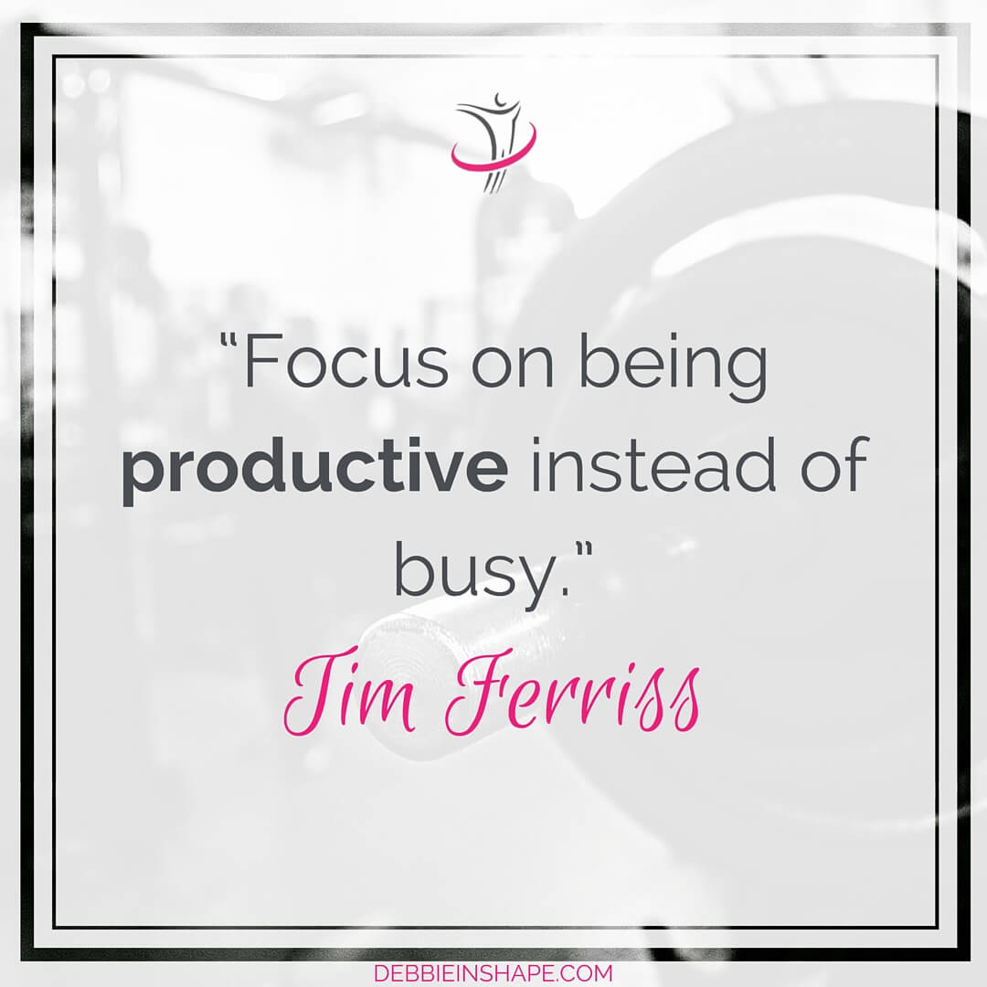 """Focus on being productive instead of busy."" - Tim Ferriss"