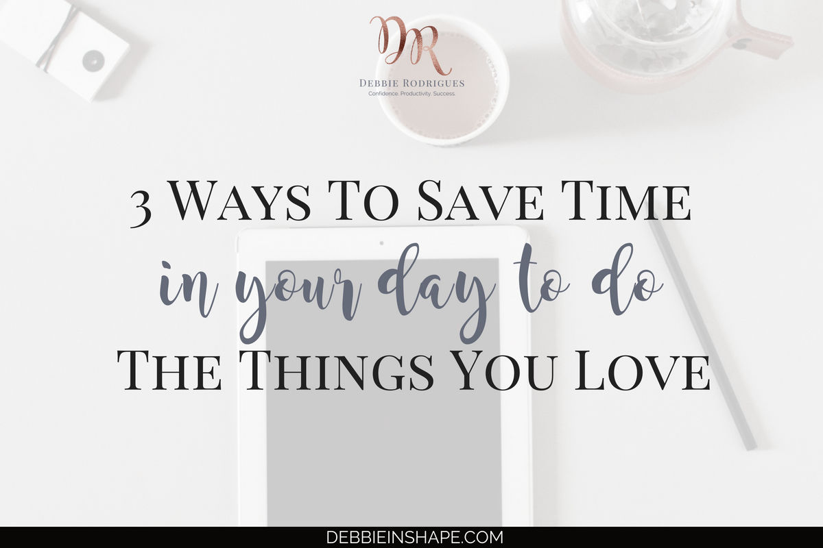 3 Ways to Save Time