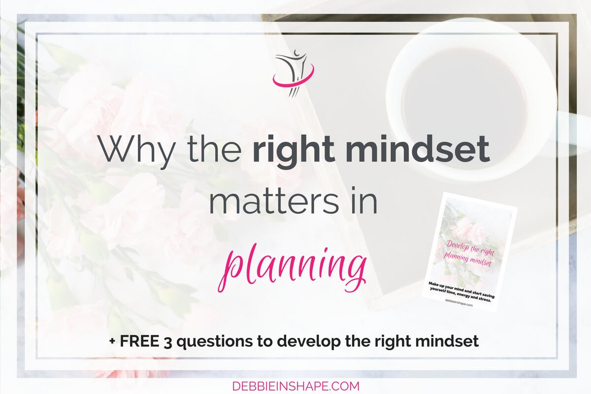 Why The Right Mindset Matters In Planning6 min read