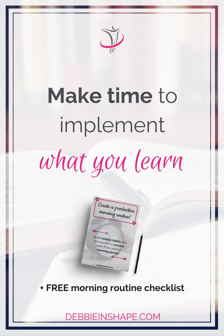 It's honorable to develop new skills and want to improve oneself. But how can you make time to implement everything that you learn?
