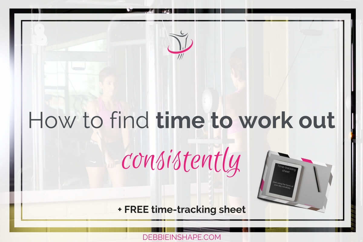 How To Find Time To Work Out Consistently