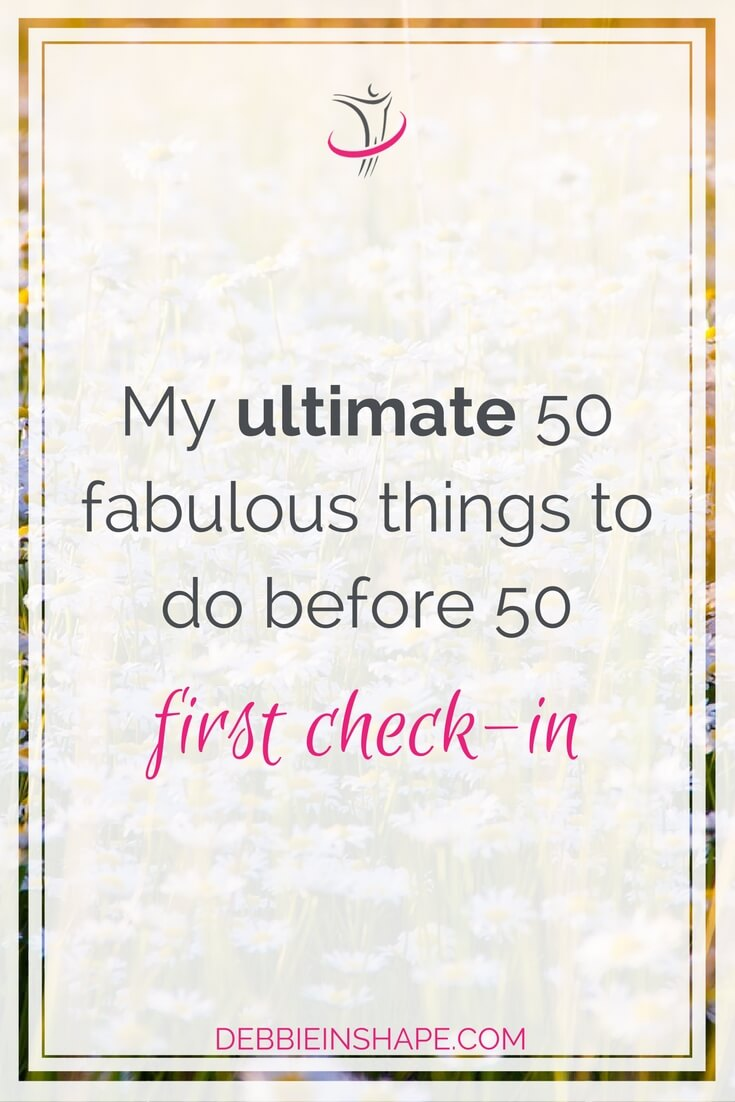 I put together my 50 before 50 list earlier this year. Now it's time for the first check-in six months later.