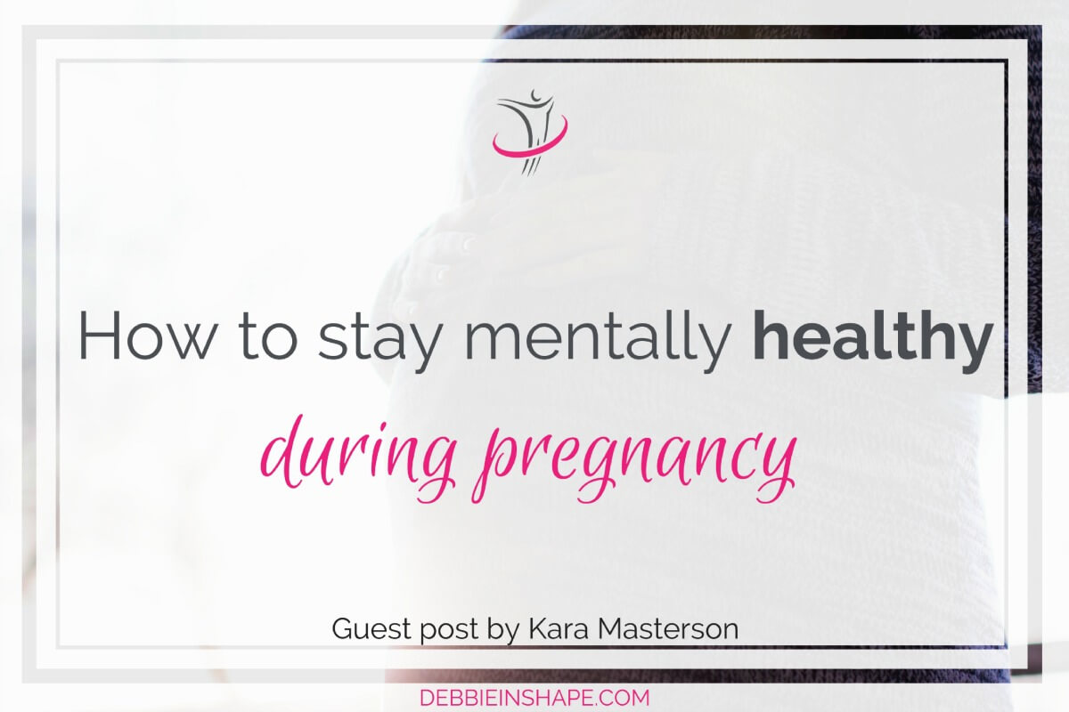 How To Stay Mentally Healthy During Pregnancy