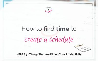 How To Find Time To Create A Schedule