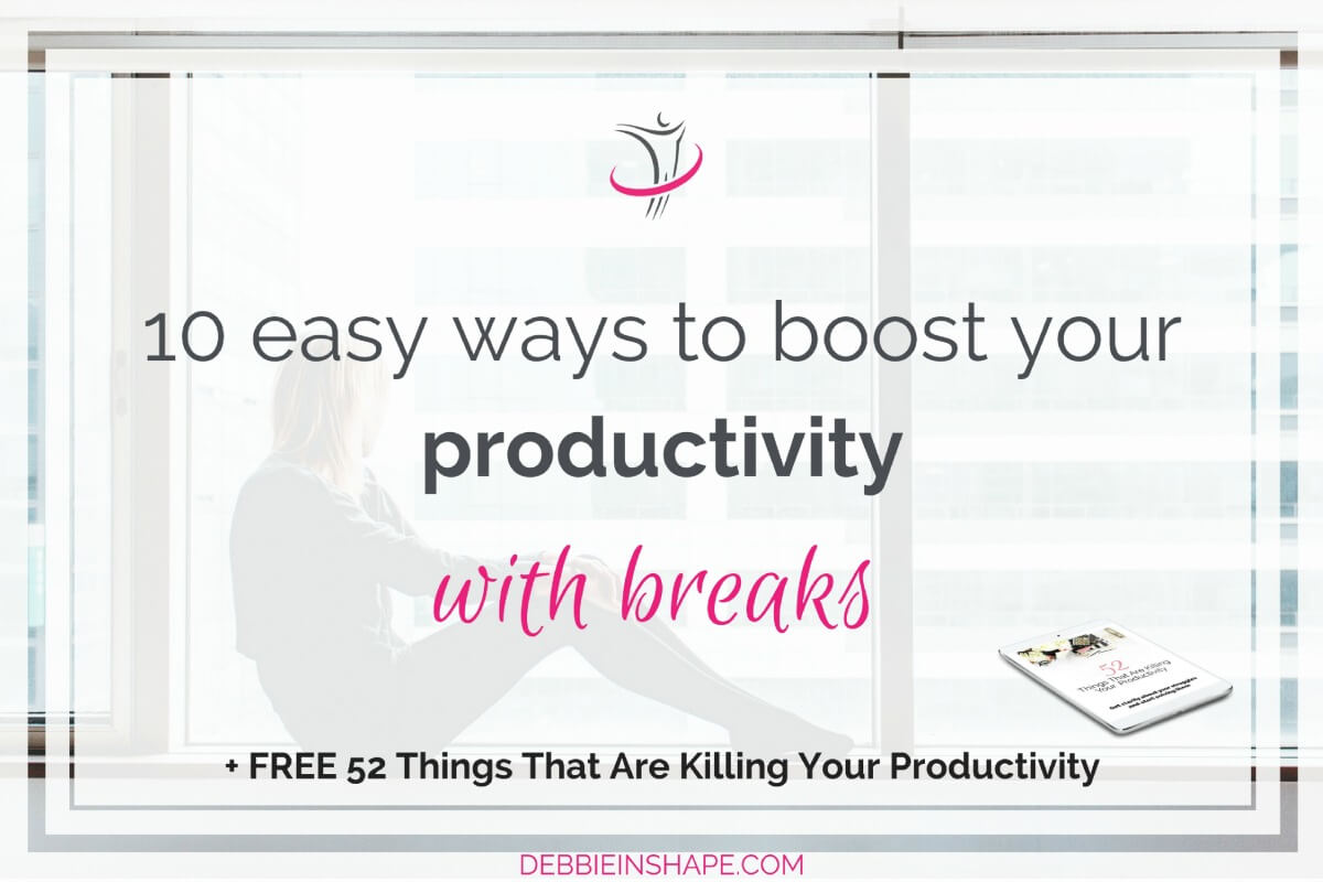10 Easy Ways To Boost Your Productivity With Breaks7 min read