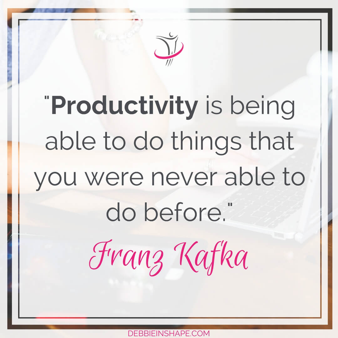 """""""Productivity is being able to do things that you were never able to do before."""" - Franz Kafka"""