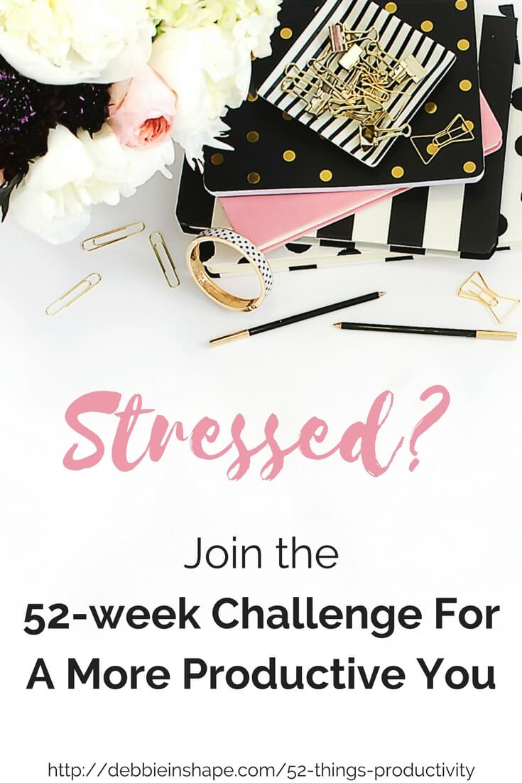Join the 52-week Challenge For A More Productive You and learn how to apply Mindful Planning™ to manage stress and become more productive.