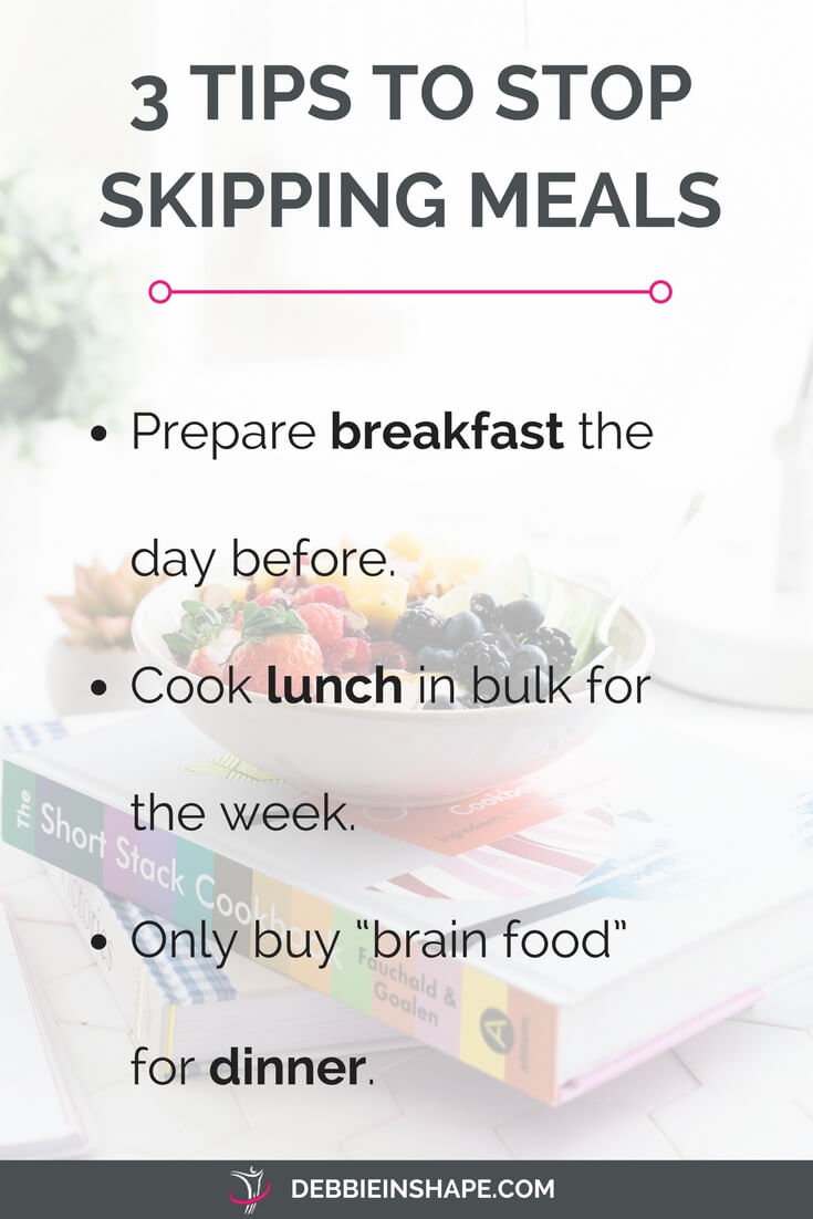 How to stop skipping meals with 3 easy tips. Read more on the blog!