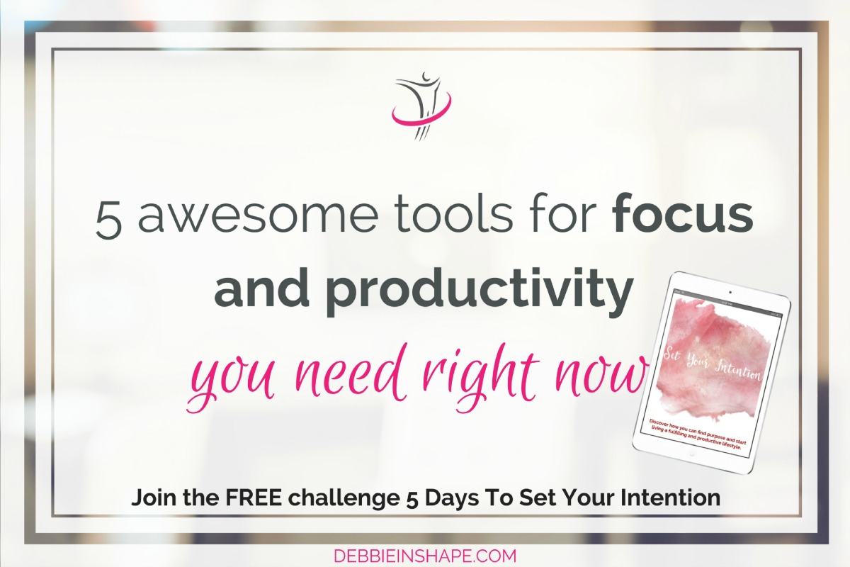 5 Awesome Tools For Focus And Productivity You Need Right Now