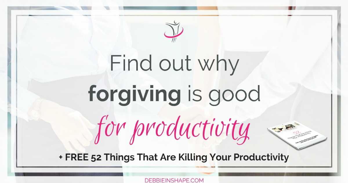 In case you didn't know it, forgiving is good for productivity. Learn why holding a grudge is in the way of your efficiency. Read more on the blog today!