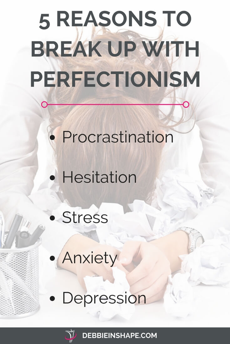 You don't want perfection in your life. Here's why! Read how to get rid of this personality trait on the blog.