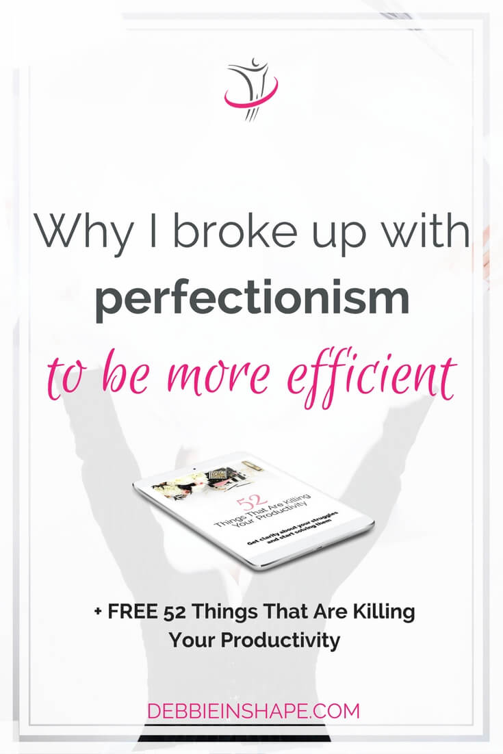 Discover why I broke up with perfectionism. Be aware of the 5 reasons why you should do the same to become more productive. Learn how to overcome it on the blog!