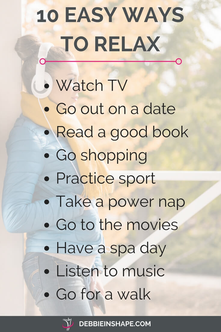 Good ways to relax