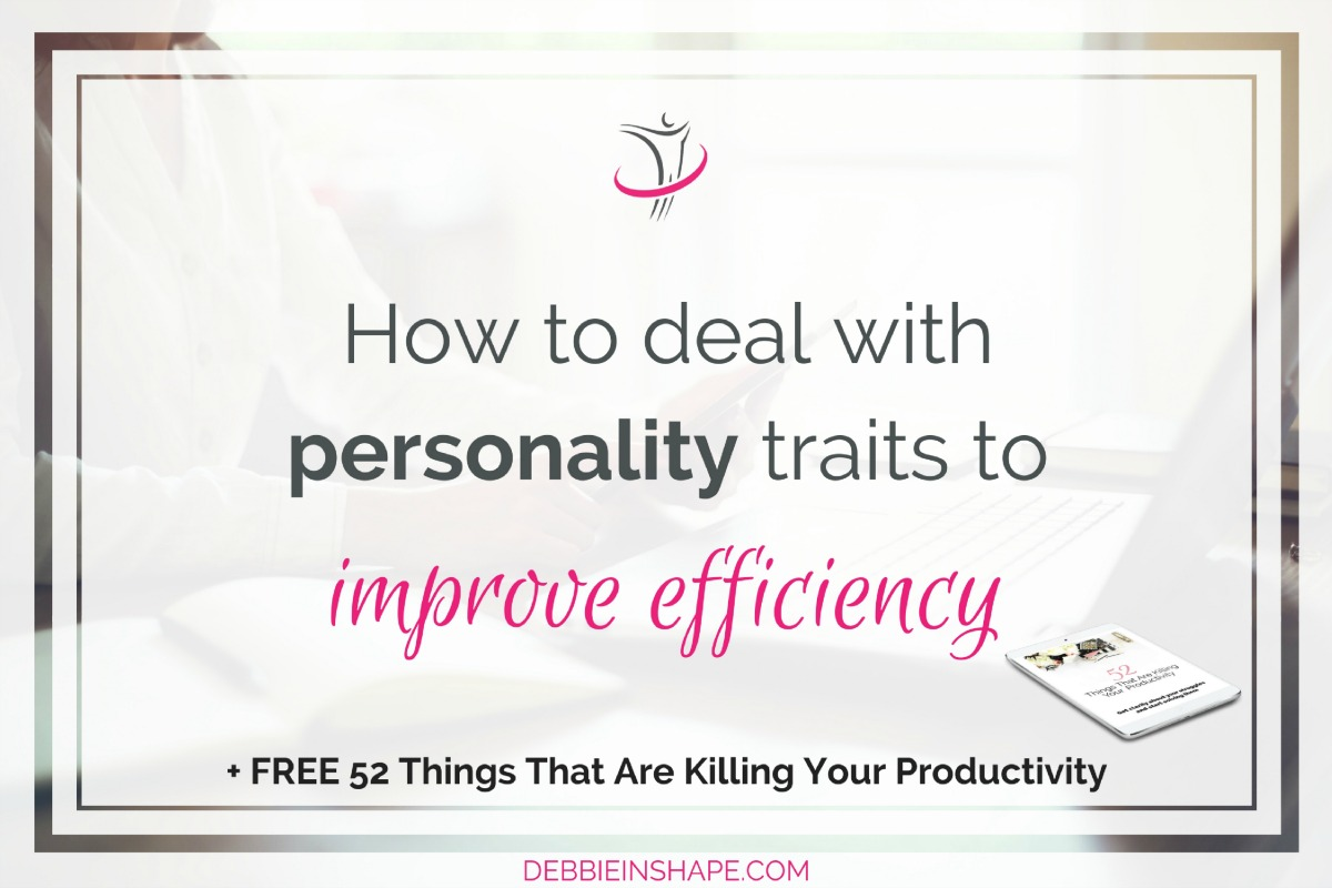 How To Deal With Personality Traits To Improve Efficiency