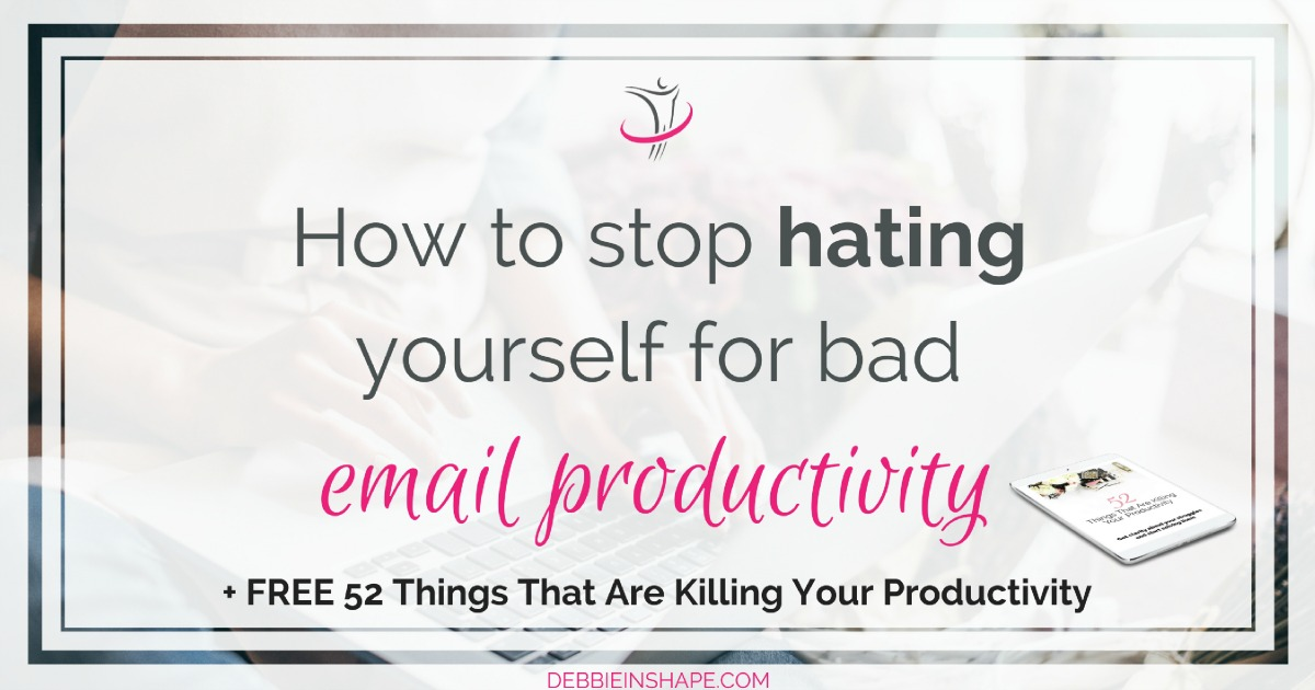 If you struggle with your inbox, you must first stop hating yourself for bad email productivity. Learn how I'm doing it one day at a time. Discover the 5 email productivity issues you need to overcome asap. Grab my FREE 10-step checklist to Inbox Zero and join my VIP Tribe for accountability and support.