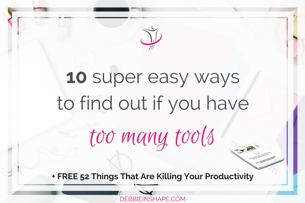 10 Super Easy Ways To Find Out If You Have Too Many Tools