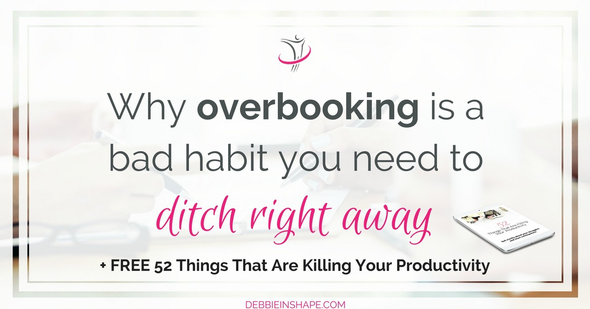 Overbooking is a bad habit of airlines and hotels, but they aren't the only ones who do it. In fact, it may be causing you stress right now. Discover how to avoid it to be more successful. Come on over to my FREE VIP Tribe to join an awesome community of like-minded achievers for accountability, support, and motivation. #productivity #confidence #success #habit