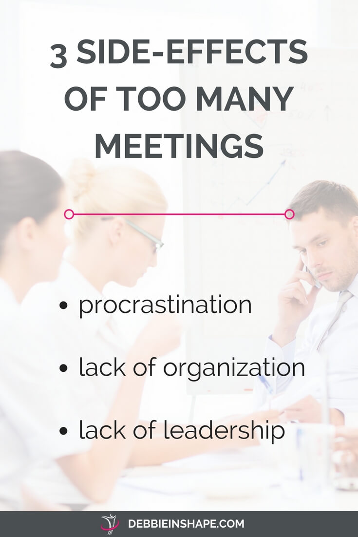 Why you need to avoid too many meetings at all cost. Stop wasting your time with meetings that don't get you anywhere. Learn how to host efficient and effective ones to achieve your goals. Would like to know more? Please, read the blog post and join my FREE VIP Tribe today. Become a member of an awesome community of like-minded achievers for support, accountability, and motivation. #productivity #confidence #success