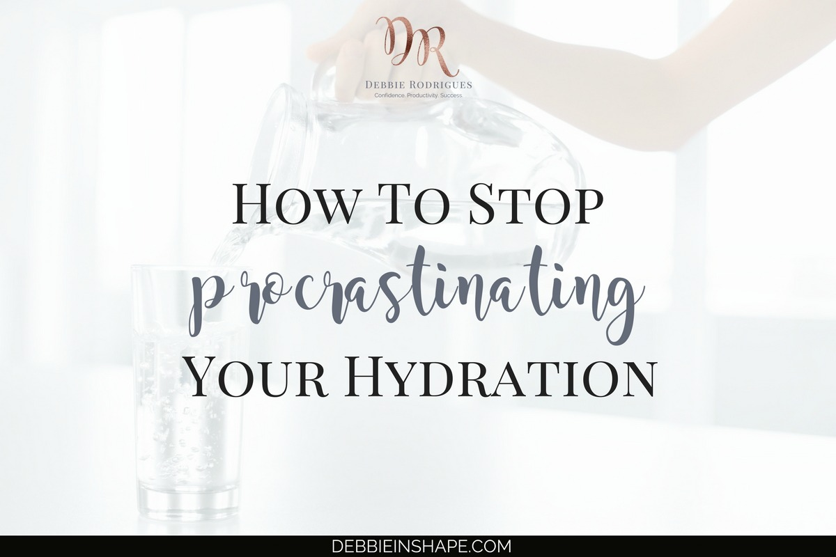 How To Stop Procrastinating Your Hydration