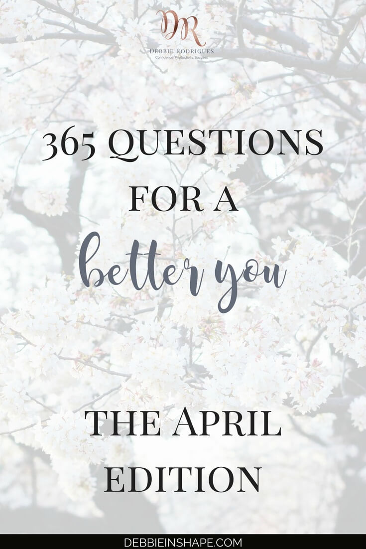 Let's keep the momentum going with the 365 Questions For A Better You the April edition. Learn a little bit more about yourself one day at a time with intentional daily journal prompts. Join our challenge for accountability, support, and motivation. #productivity #confidence #success #personaldevelopment #journaling #prompts #365questionsforabetteryou