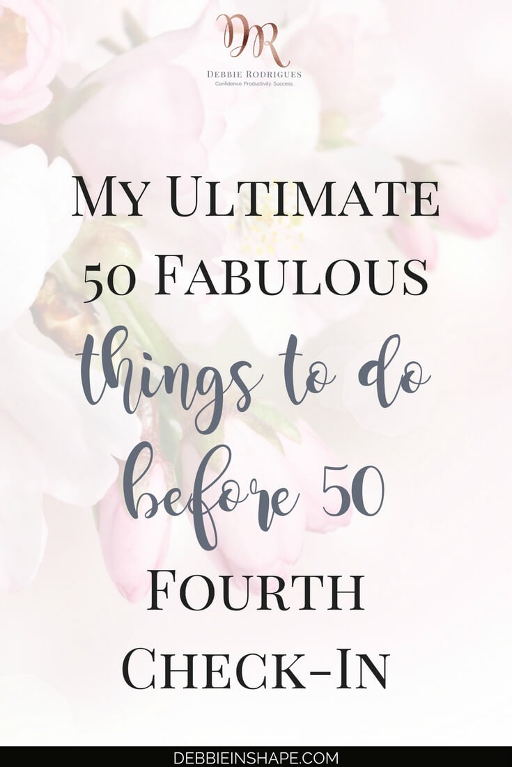 It's time for my 50 before 50 fourth check-in. Learn how I use my bucket list to stay motivated to achieve my Dreams. For daily drops of inspiration, get my 30 Affirmations To Build Confidence. #productivity #confidence #success #journaling #50before50