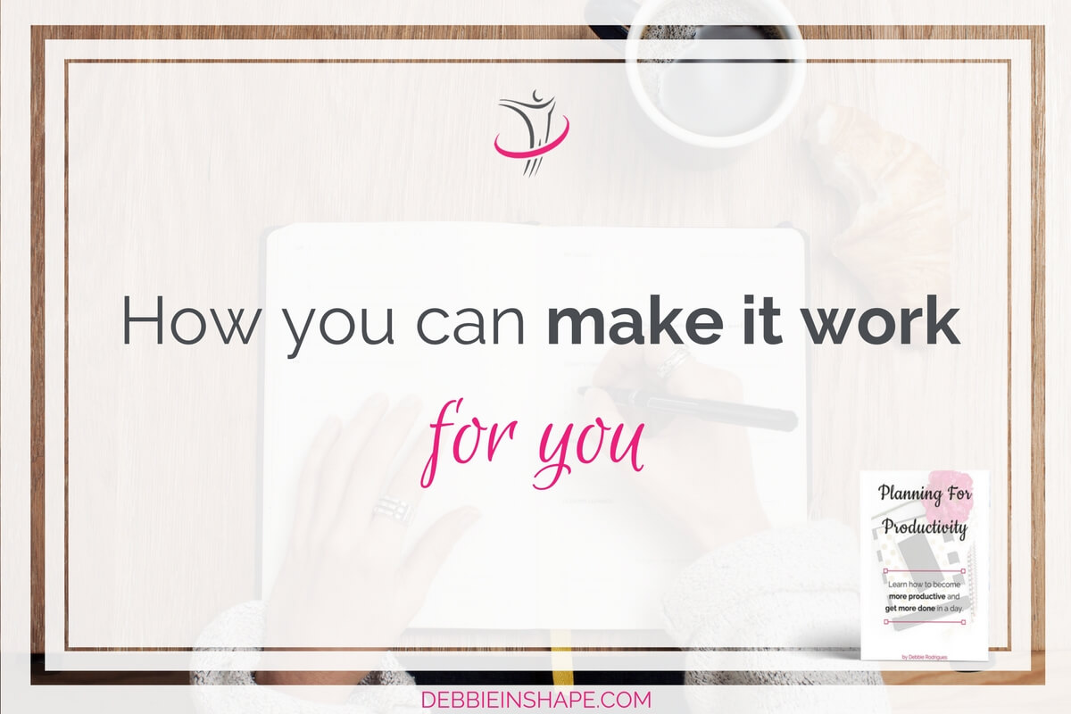 How You Can Make It Work For You
