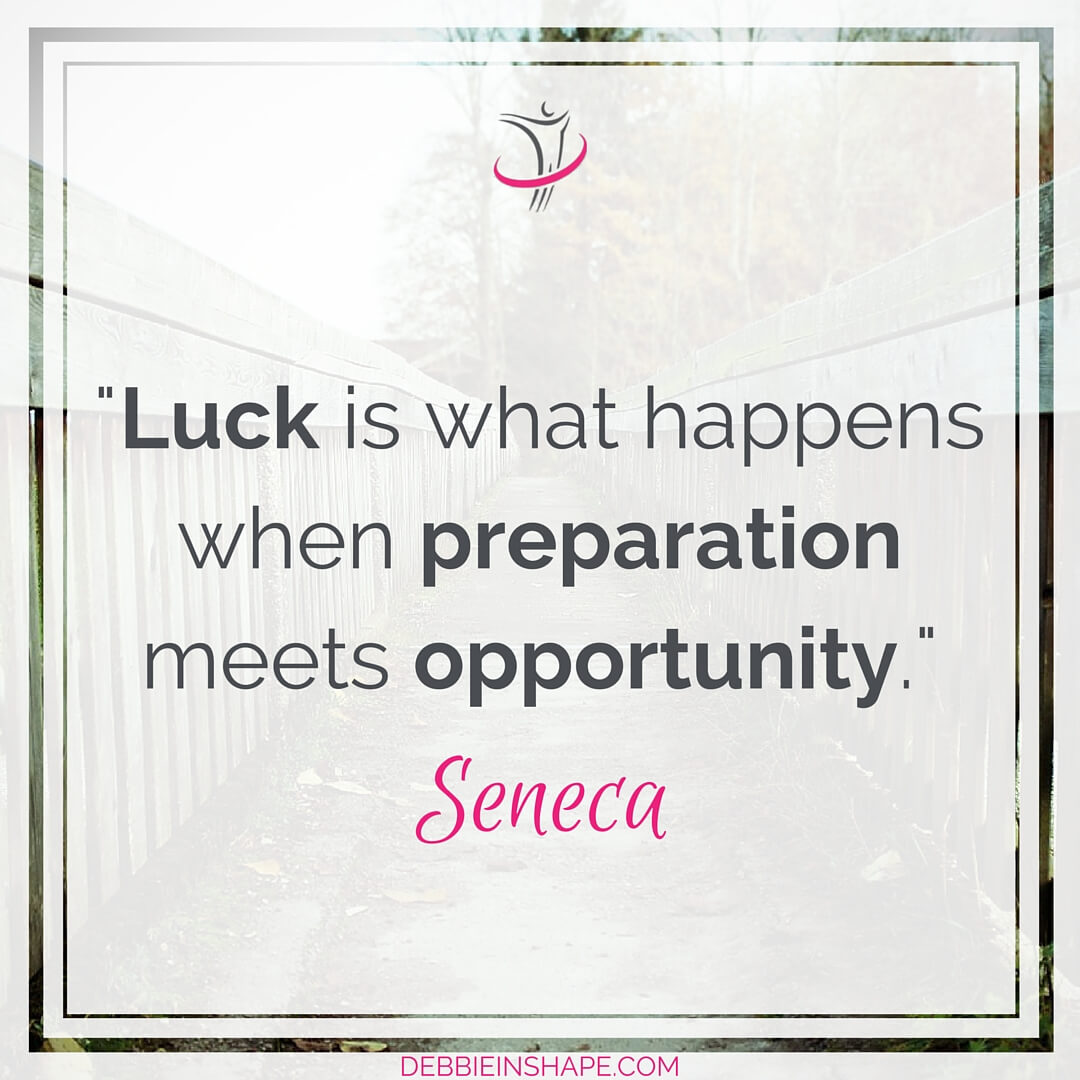 """Luck is what happens when preparation meets opportunity."" Seneca"