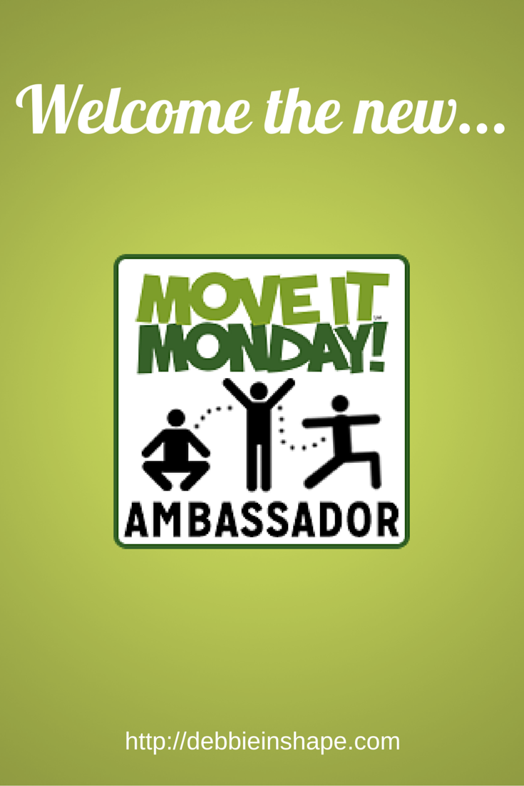 I am proud to announce that I am a Move It Monday Ambassador.