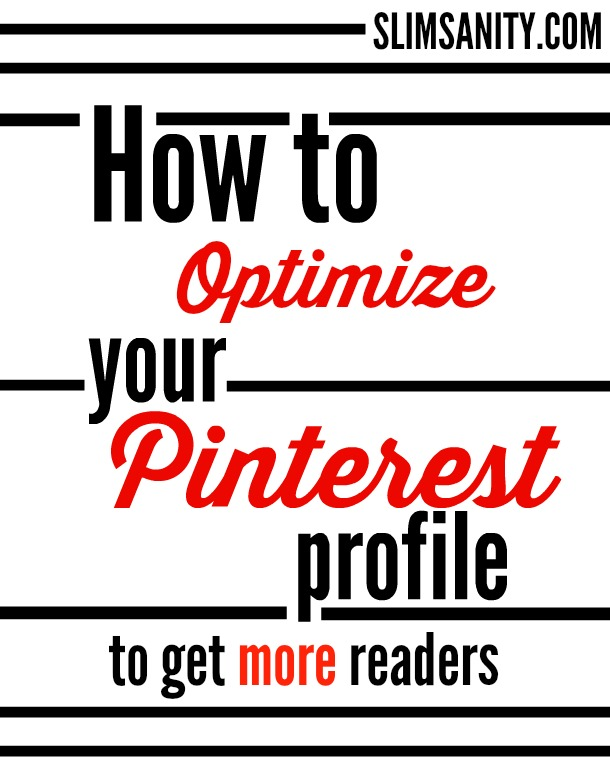 How to Optimize Your Pinterest Profile Slim Sanity