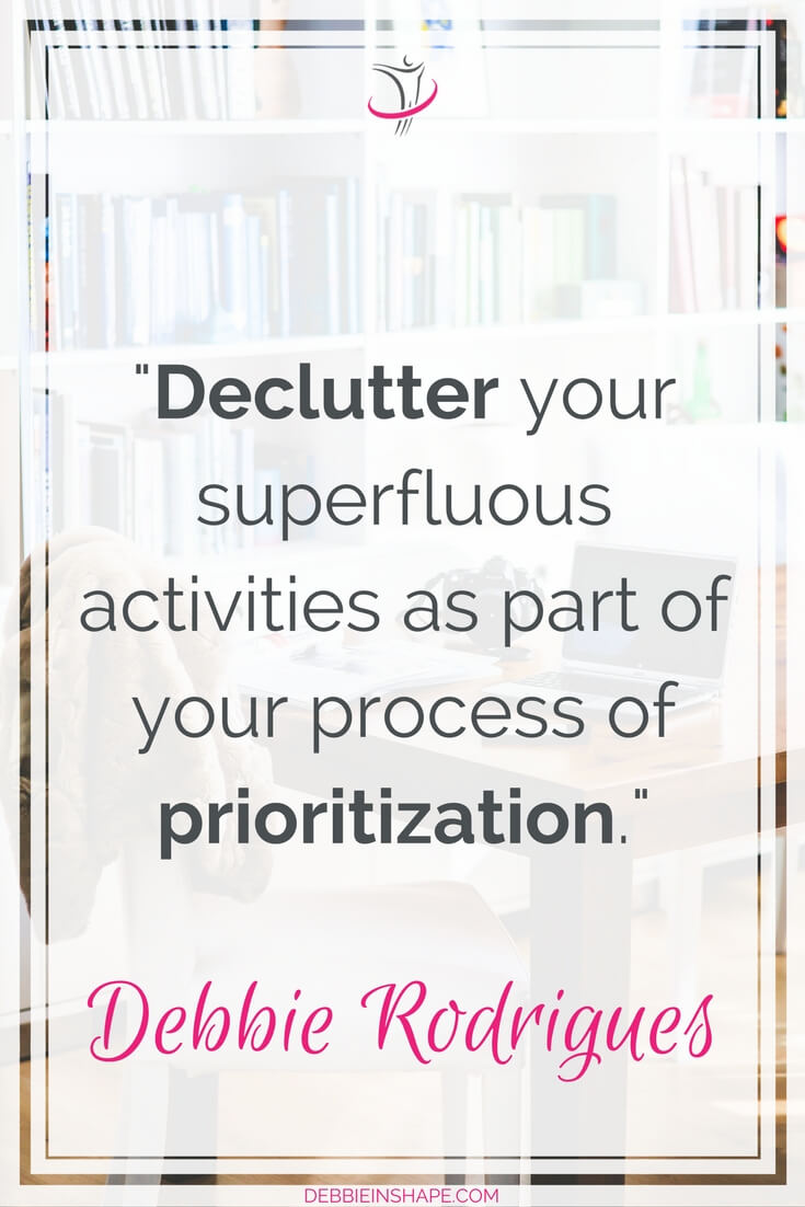 How to get rid of excesses to achieve more every day. Discover why you can't neglect prioritization anymore. If you have questions or are looking for support and accountability, join my FREE VIP Tribe today. Become a member of a community of like-minded achievers for motivation and success. #productivity #confidence #success #priorities #procrastination