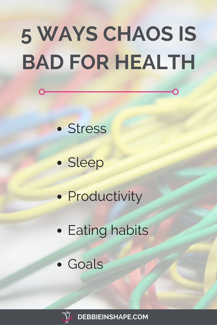 Having chaos and clutter all around the place is not only an annoying sight. Here you have 5 ways chaos can also be bad for your health and well-being.