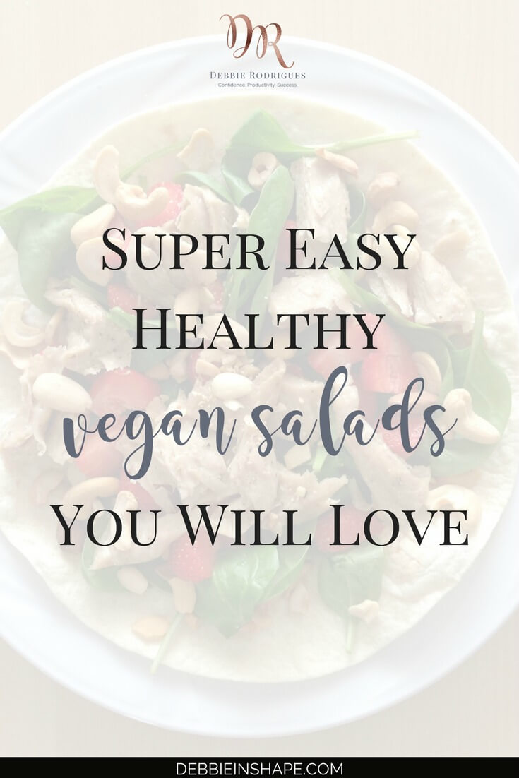 Learn how to save time, eat healthy, and boost your energy levels with these 3 super easy vegan salads you can make it in a couple of minutes. Improve your lifestyle one day at a time and stay on track with your Goals by joining the 52-Week Challenge For A More Productive You today. #productivity #confidence #success #vegan #recipe