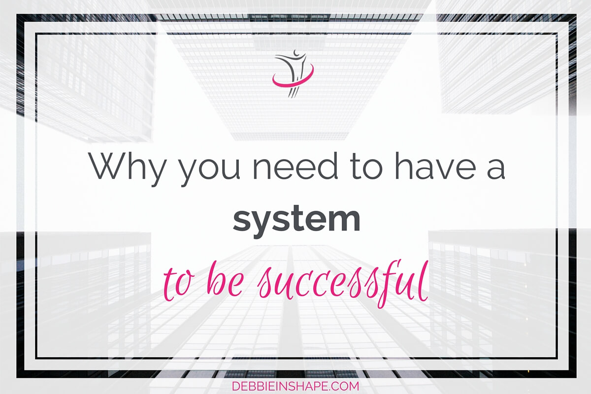 Why You Need To Have a System To Be Successful6 min read